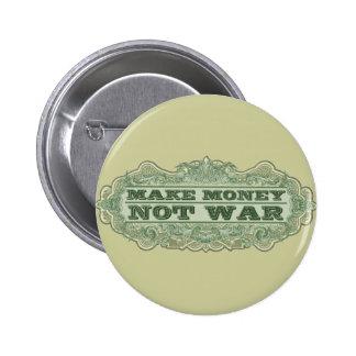 Make Money Not War 6 Cm Round Badge