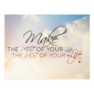 Make the Rest of Your Life . . . Postcard