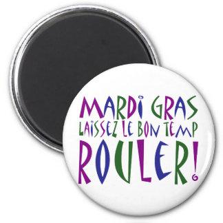 Mardi Gras - Laissez Le Bon Temp Rouler! 6 Cm Round Magnet