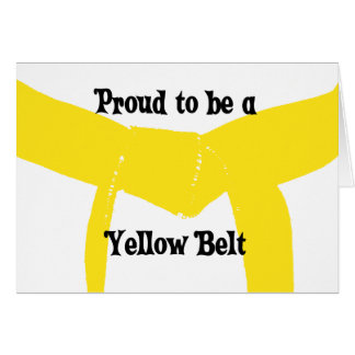 Martial Arts Proud to be a Yellow Belt Note Card