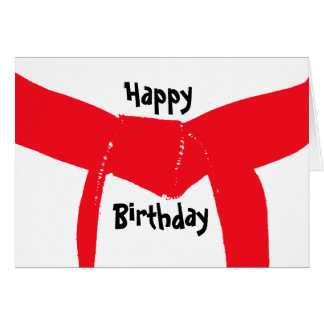 Martial Arts Red Belt Birthday Greeting Card