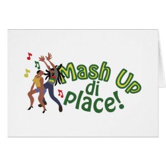 Mash Up Di Place Greeting Card