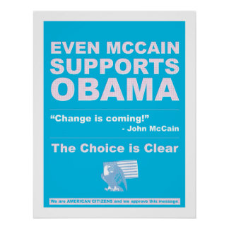 McCain Supports Obama Poster