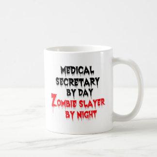 Medical Secretary by Day Zombie Slayer by Night Basic White Mug