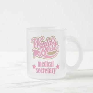 Medical Secretary Gift (Worlds Best) Frosted Glass Mug