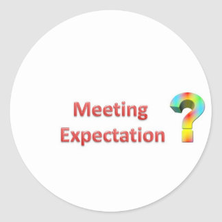 meeting expectation round sticker