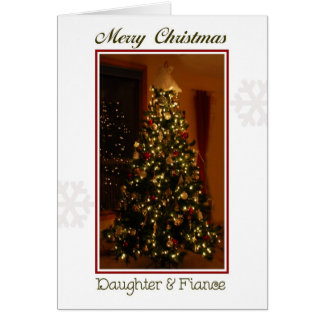 Merry Christmas Daughter & Fiance Greeting Card