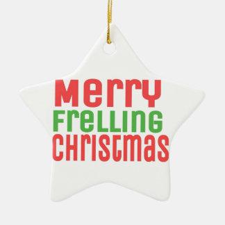 Merry Frelling Christmas! Ceramic Star Decoration