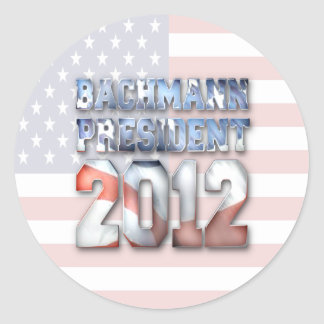 Michele Bachmann for President in 2012 Round Sticker