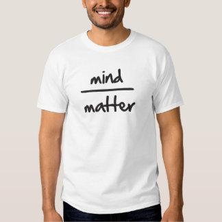 Mind Over Matter Tee Shirt
