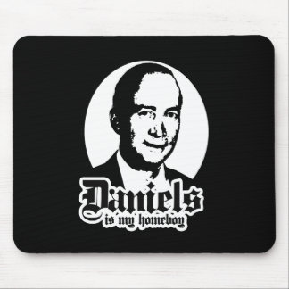 MITCH DANIELS IS MY HOMEBOY MOUSE PAD