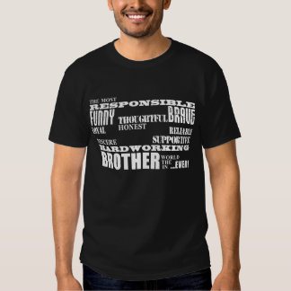 Modern Stylish Best & Greatest Brothers  Qualities Tees