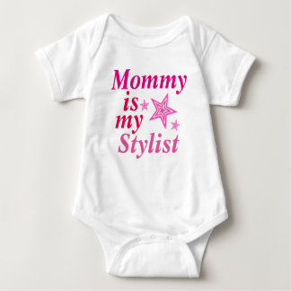 Mommy is my stylist t-shirts