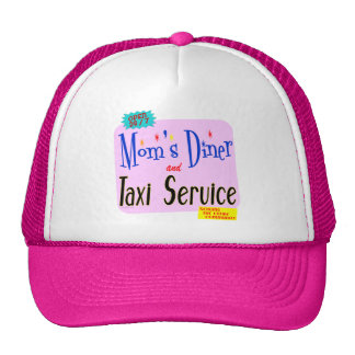 Moms Diner and Taxi Service Funny Saying Cap
