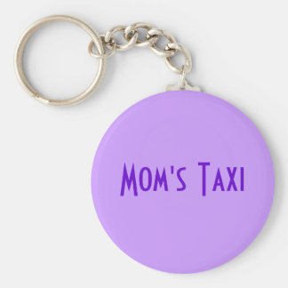 Mom's Taxi Basic Round Button Key Ring