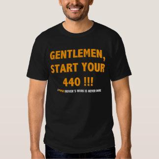 Mopar - Gentlemen start Your 440 Shirts