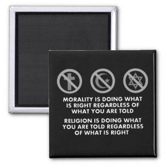 Morality and Religion Square Magnet