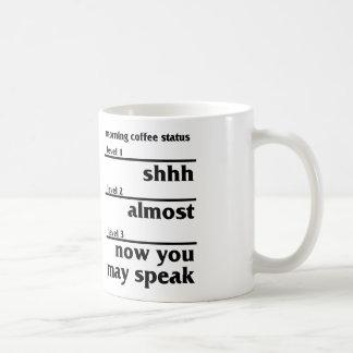 Morning Coffee Status Basic White Mug