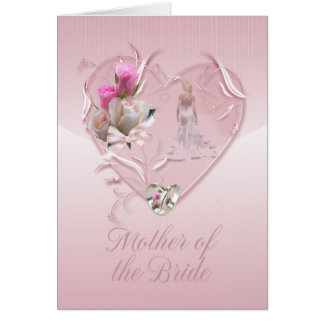 Mother Of The Bride Congratulations - Mother Of Th Greeting Card