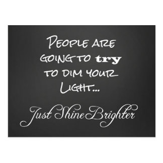 Motivational Shine Brighter Quote Postcard