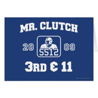Mr. Clutch Greeting Card