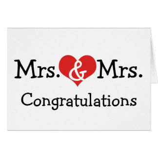 Mrs and Mrs Love Heart Wedding Congratulations Greeting Card