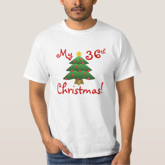 """My 36th Christmas""...or whatever year you want! Tee Shirts"