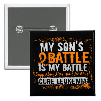 My Battle Too 2 Leukemia Son 15 Cm Square Badge