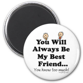 My Best Friend 6 Cm Round Magnet