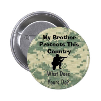 My Brother Protects This Country Custom 6 Cm Round Badge