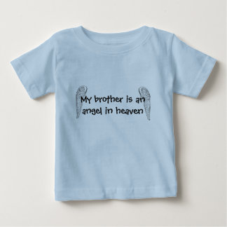 My brother's an angel T-Shirt