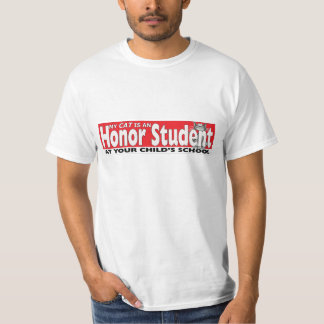 My Cat Is An Honour Student At Your School Funny T Tee Shirts
