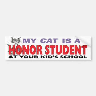 My Cat Is an Honour Student Bumper Sticker