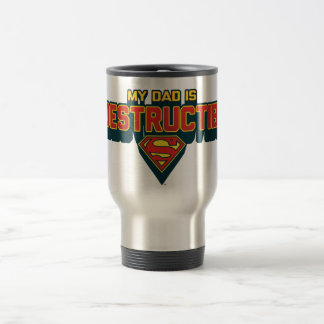 My Dad is Indestructible Stainless Steel Travel Mug