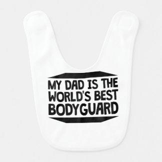 My Dad Is The World's Best Bodyguard Baby Bibs