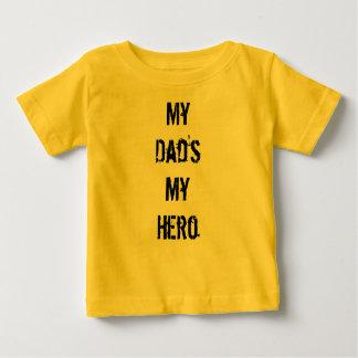 My Dad's My Hero T Shirt