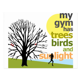 My Gym Has Trees Postcard