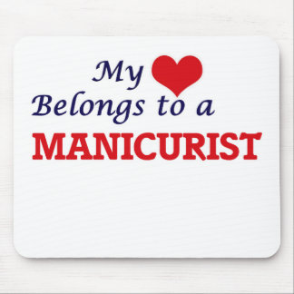 My heart belongs to a Manicurist Mouse Pad