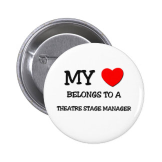 My Heart Belongs To A THEATRE STAGE MANAGER 6 Cm Round Badge