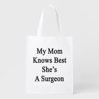 My Mom Knows Best She's A Surgeon