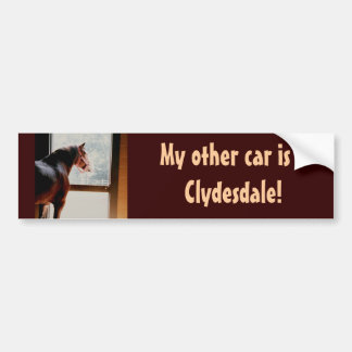 My other car is a Clydesdale! Bumper Sticker