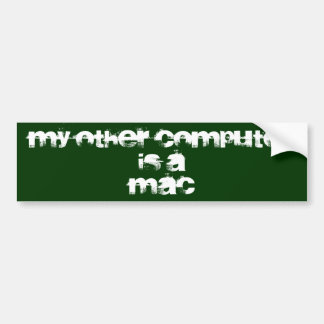 My other computer is a... bumper sticker
