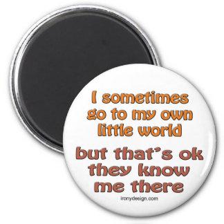 My Own Little World 6 Cm Round Magnet