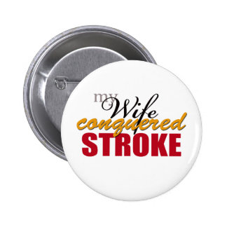 My Wife Conquered Stroke Pin