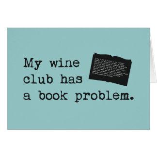 My Wine Club Has a Book Problem Greeting Card