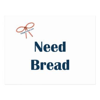 Need Bread Reminders Postcard