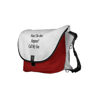 Need The Best Surgeon Call My Son Courier Bags