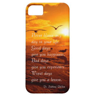 Never blame any day in your life quote life iPhone 5 covers
