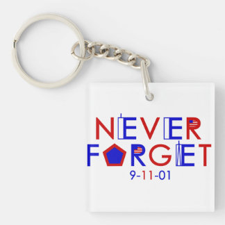 Never Forget 9-11-01 Keychain