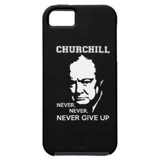 NEVER, NEVER NEVER GIVE UP WINSTON CHURCHILL QUOTE iPhone 5 COVER